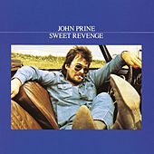 Play & Download Sweet Revenge by John Prine | Napster