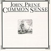 Play & Download Common Sense by John Prine | Napster
