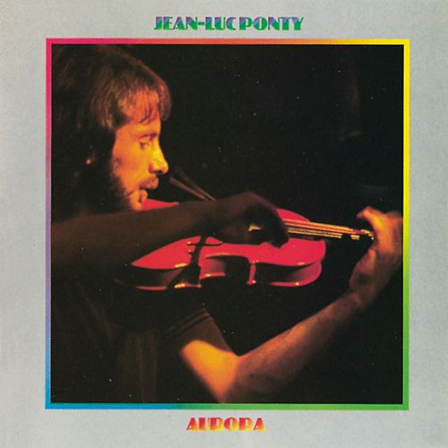 Play & Download Aurora by Jean-Luc Ponty | Napster