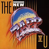 Play & Download The New Zapp IV U by Zapp and Roger | Napster