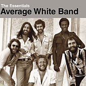 Play & Download The Essentials:  Average White Band by Average White Band | Napster