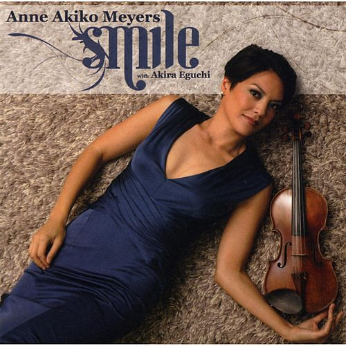 Play & Download Smile by Anne Akiko Meyers | Napster