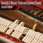 Scarlatti& Mozart: Piano and Keyboard Sonata by Charles Rosen