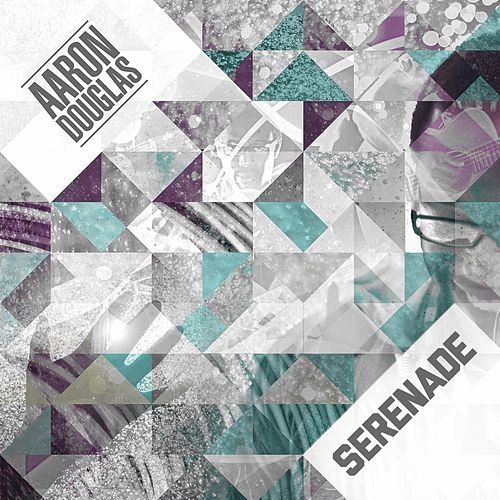 Play & Download Serenade by Aaron Douglas | Napster
