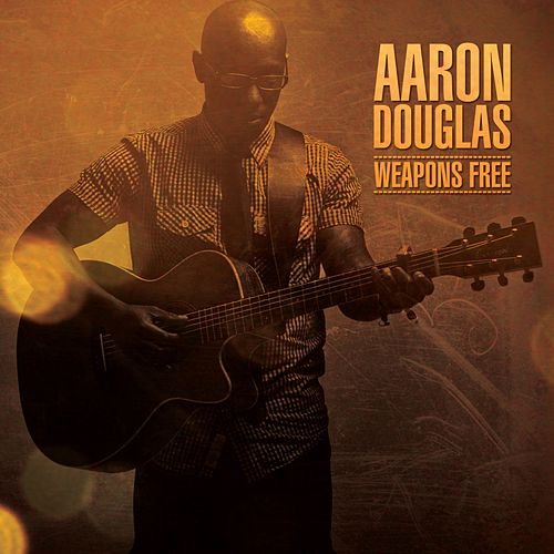 Play & Download Weapons Free by Aaron Douglas | Napster