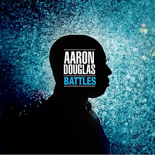 Play & Download Battles by Aaron Douglas | Napster