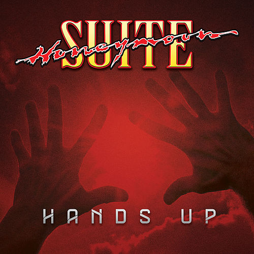 Play & Download Hands Up by Honeymoon Suite | Napster