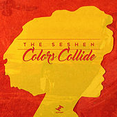 Play & Download Colors Collide by The Seshen | Napster