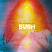 Play & Download Black And White Rainbows by Bush | Napster