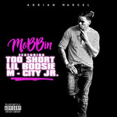 Play & Download Mobbin by Adrian Marcel | Napster