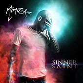 Play & Download Sinner // Saint by Mimosa | Napster