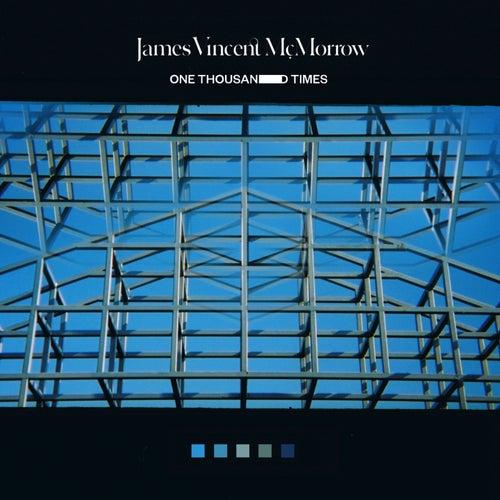 One Thousand Times de James Vincent McMorrow
