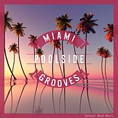 Miami Poolside Grooves by Various Artists