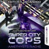 Super City Cops, Folge 01: Amethysts Rache von Keith R. A. DeCandido