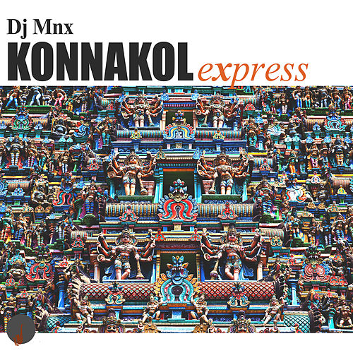 Konnakol Express by DJ MNX