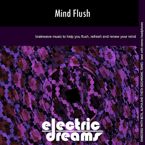 Mind Flush by Electric Dreams