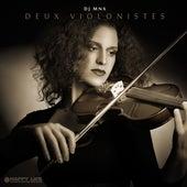 Deux Violonistes by DJ MNX