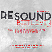 Play & Download Resound Beethoven, Vol. 5: Symphony No. 9 in D Minor, Op. 125