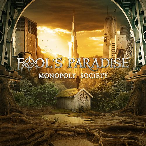 Monopoly Society by A Fool's Paradise
