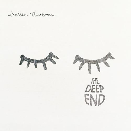 The Deep End by Hollie Thubron