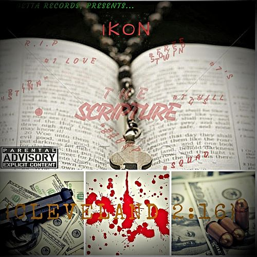 Play & Download The Scripture - Cleveland 2:16 by Ikon | Napster