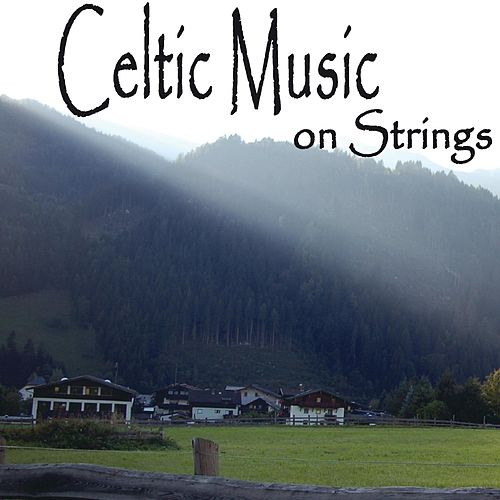 Celtic Music on Strings de The O'Neill Brothers Group