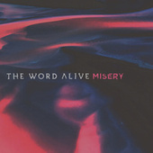 Play & Download Misery by The Word Alive | Napster
