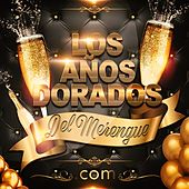 Los Años Dorados del Merengue.Com by Various Artists