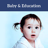 Baby & Education – Classical Music for Kids, Einstein Effect with Mozart, Focus, Relaxation Sounds, Brilliant, Little Baby, Gentle Piano by Piano Love Songs