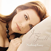 Nothing Fancy by Jessie Farrell