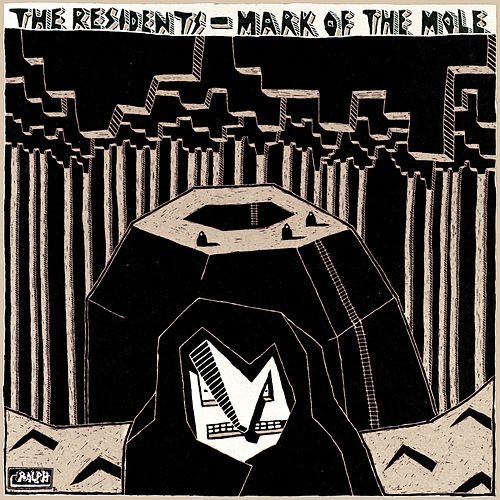 Play & Download Mark Of The Mole by The Residents | Napster