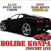 Bolide Konpa (Concert Live) by Various Artists