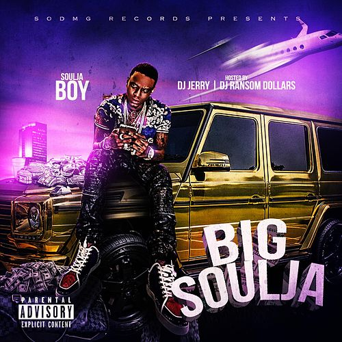 Big Soulja by Soulja Boy