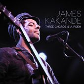 Play & Download Three Chords & A Poem by James Kakande | Napster