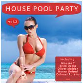 Play & Download House Pool Party Vol. 2 by Various Artists | Napster