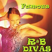 Famous R&B Divas by Various Artists