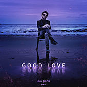 Good Love by Kill Paris