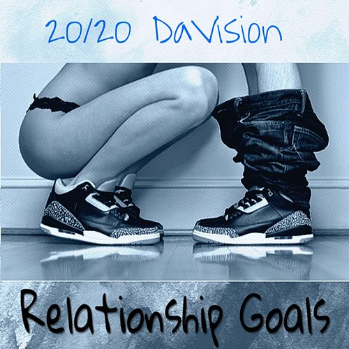 Play & Download Relationship Goals by 20 | Napster