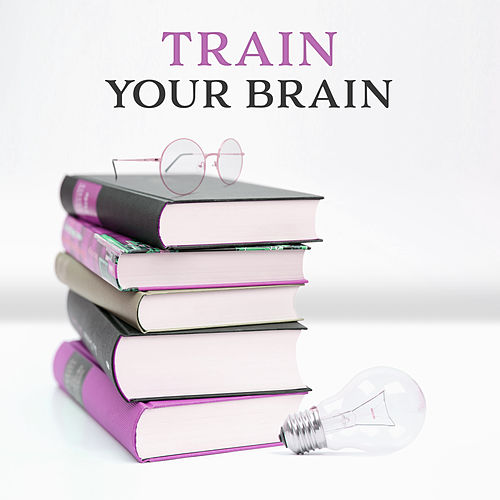 Play & Download Train Your Brain – Classical Music for Study, Deep Focus, Instrumental Sounds, Better Concentration, Mozart, Bach by Studying Music | Napster