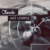 Play & Download Classic Jazz Lounge – Instrumental Music, Calm Piano, Smooth Jazz, Easy Listening Simple Piano Music by Light Jazz Academy | Napster