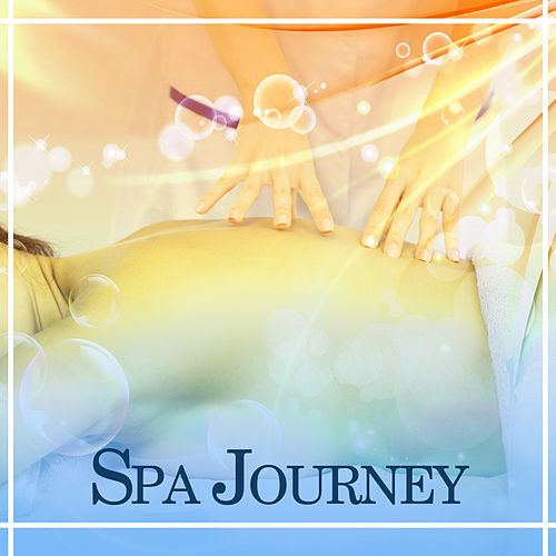 Spa Journey – Deep Relaxation with New Age, Music for Massage, Spa, Wellness, Relax, Beauty Parlour, Reiki, Zen de Reiki Tribe