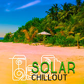 Play & Download Solar Chillout – Best Holiday Music, Beach Chill, Sexy Beats, Ibiza Party, Dance Music, Summertime by #1 Hits Now | Napster