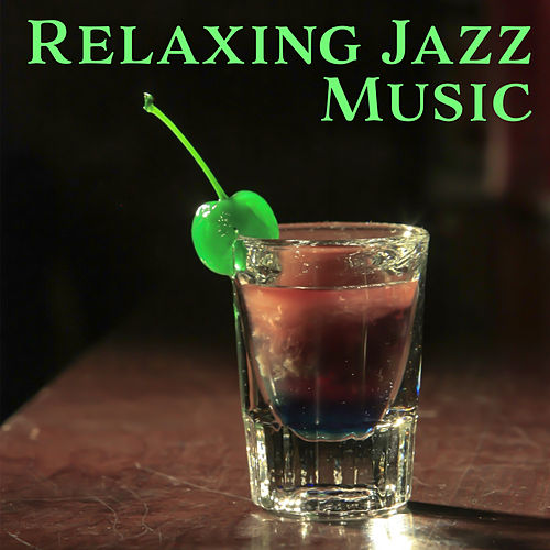Play & Download Relaxing Jazz Music – Smooth Sounds of Jazz, Rest with Smooth Sounds, Instrumental Music by Soft Jazz | Napster