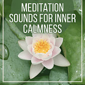 Meditation Sounds for Inner Calmness – Soothing Waves, Slow Music, Meditation & Relaxation, Inner Silence by Meditation Awareness