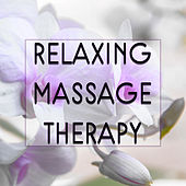 Relaxing Massage Therapy – Relaxing Music, Perfect for Backround to Massage, Spa, Wellness, Pure Relaxation, Deep Meditation by Massage Tribe