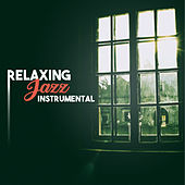 Play & Download Relaxing Jazz Instrumental – Ambient Jazz Lounge, Jazz Fest, Blue Jazz Session by The Jazz Instrumentals | Napster