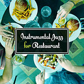 Instrumental Jazz for Restaurant – Piano Bar, Healing Guitar, Deep Relaxation, Jazz Cafe, Dinner with Family, Smooth Jazz, Relax by Piano Love Songs