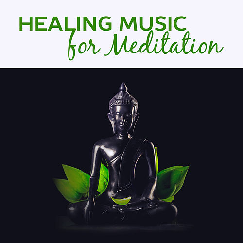 Play & Download Healing Music for Meditation – Oriental Sounds for Relaxation, Deep Focus, Yoga Training, Concentration, Yoga Meditation, Peaceful Mind by Yoga Tribe   Napster
