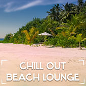 Play & Download Chill Out Beach Lounge – Relaxing Summer, Holiday Rest, Journey with Chill Out Music by The Cocktail Lounge Players | Napster