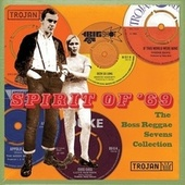 Spirit of '69 : The Boss Reggae Sevens Collection von Various Artists